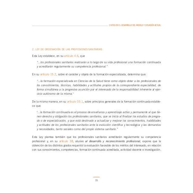 2 HITOS EN EL DESARROLLO DEL MODELO Y SITUACIÓN ACTUAL  En Febrero de 2006 la Consejería de Salud, la Agencia de Calidad S...