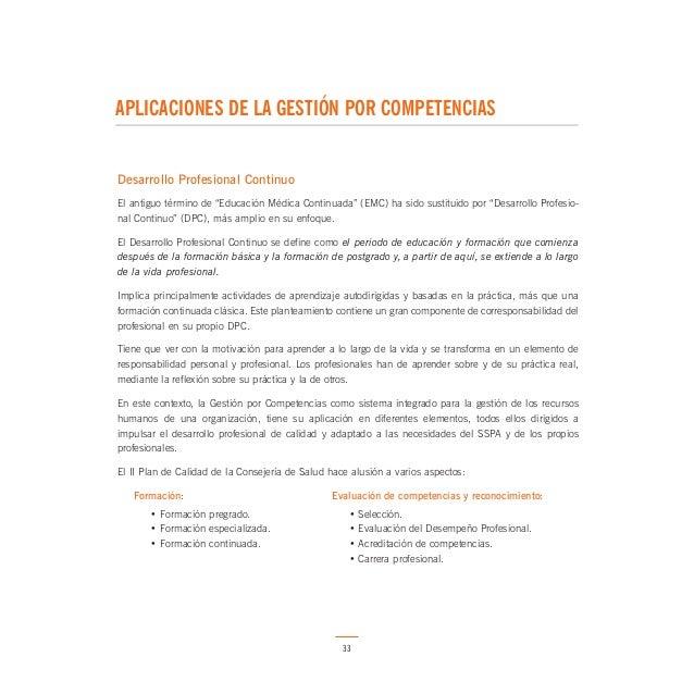 5 APLICACIONES DE LA GESTIÓN POR COMPETENCIAS  En este mismo ámbito, la Consejería de Salud ha desarrollado un modelo de a...