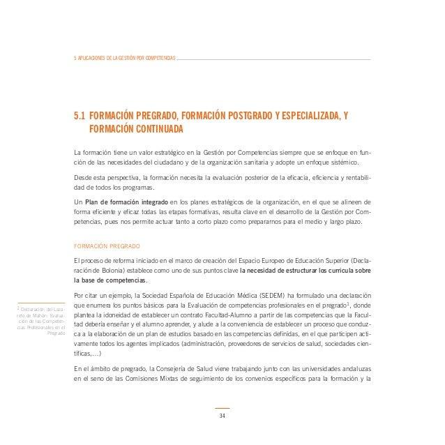 5 APLICACIONES DE LA GESTIÓN POR COMPETENCIAS  Desde el año 2003 se viene trabajando en la estandarización de los Planes d...