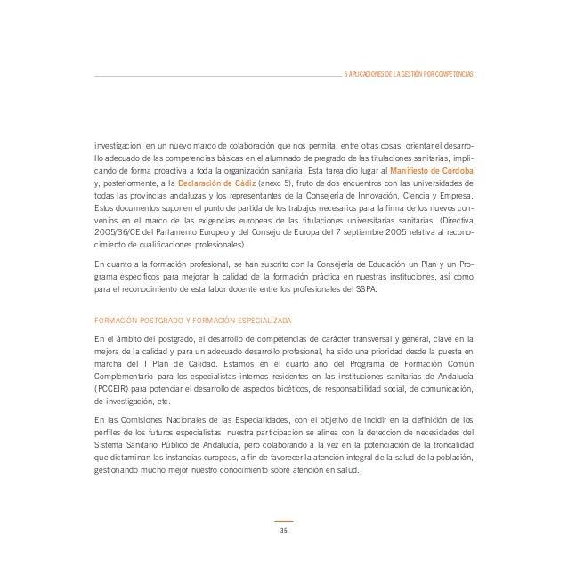 5 APLICACIONES DE LA GESTIÓN POR COMPETENCIAS  INNOVACIÓN EN METODOLOGÍAS DOCENTES Y EVALUATIVAS  Todo este proceso precis...