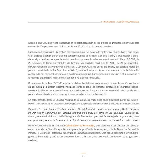 5 APLICACIONES DE LA GESTIÓN POR COMPETENCIAS  Los instrumentos y las competencias definidas dependen de estos procesos y ...
