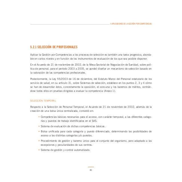 5 APLICACIONES DE LA GESTIÓN POR COMPETENCIAS  Para el abordaje de otras competencias, se accede desde el segundo nivel de...