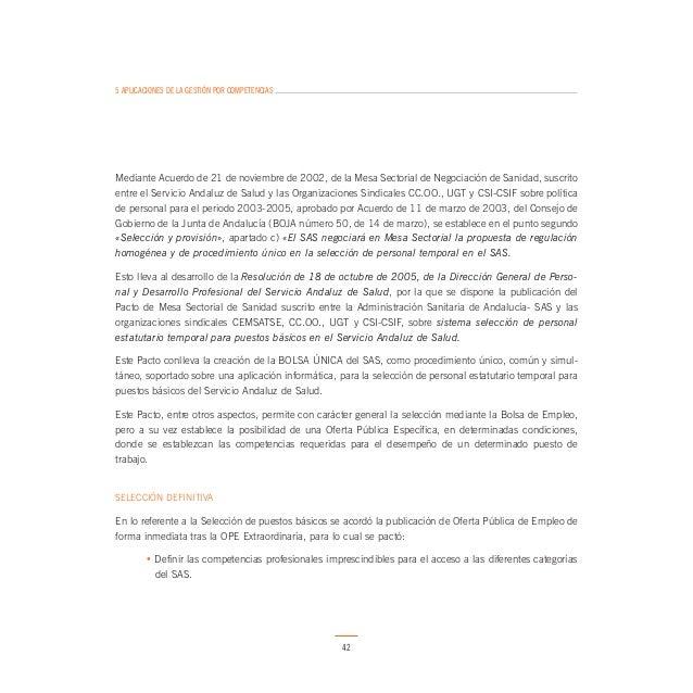 5 APLICACIONES DE LA GESTIÓN POR COMPETENCIAS  • Dedicación plena al SAS, con carácter general además de la Evaluación per...