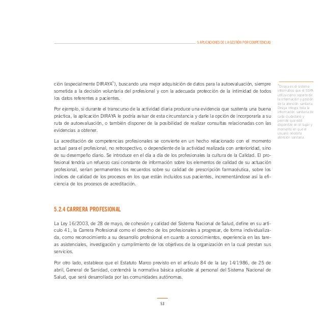 5 APLICACIONES DE LA GESTIÓN POR COMPETENCIAS  f) Dentro de cada servicio de salud, estos criterios generales del sistema ...