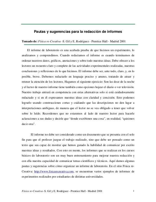 Física re-Creativa -S. Gil y E. Rodríguez - Prentice Hall - Madrid 2001 1 Pautas y sugerencias para la redacción de inform...
