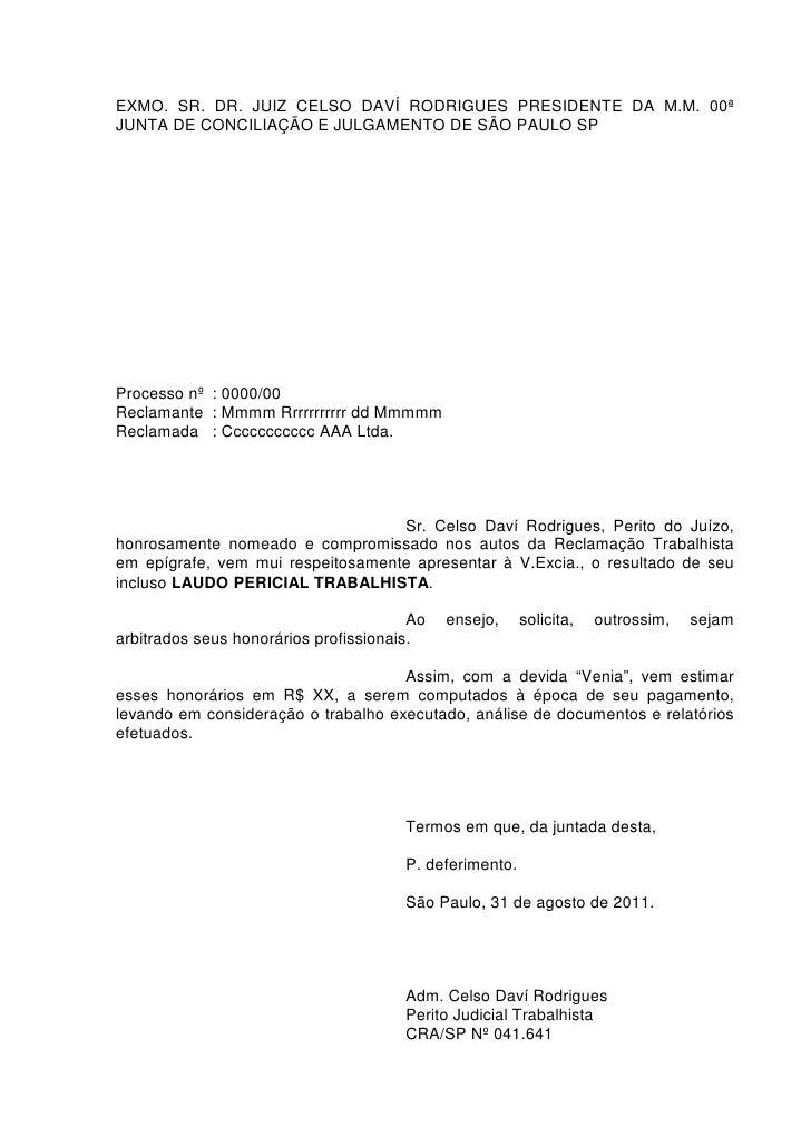 EXMO. SR. DR. JUIZ CELSO DAVÍ RODRIGUES PRESIDENTE DA M.M. 00ªJUNTA DE CONCILIAÇÃO E JULGAMENTO DE SÃO PAULO SPProcesso nº...