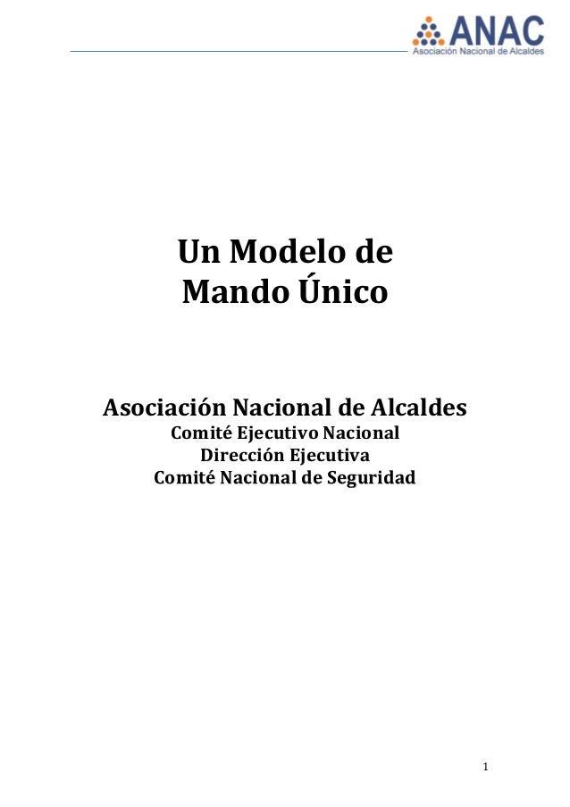 Un Modelo de      Mando ÚnicoAsociación Nacional de Alcaldes      Comité Ejecutivo Nacional        Dirección Ejecutiva    ...