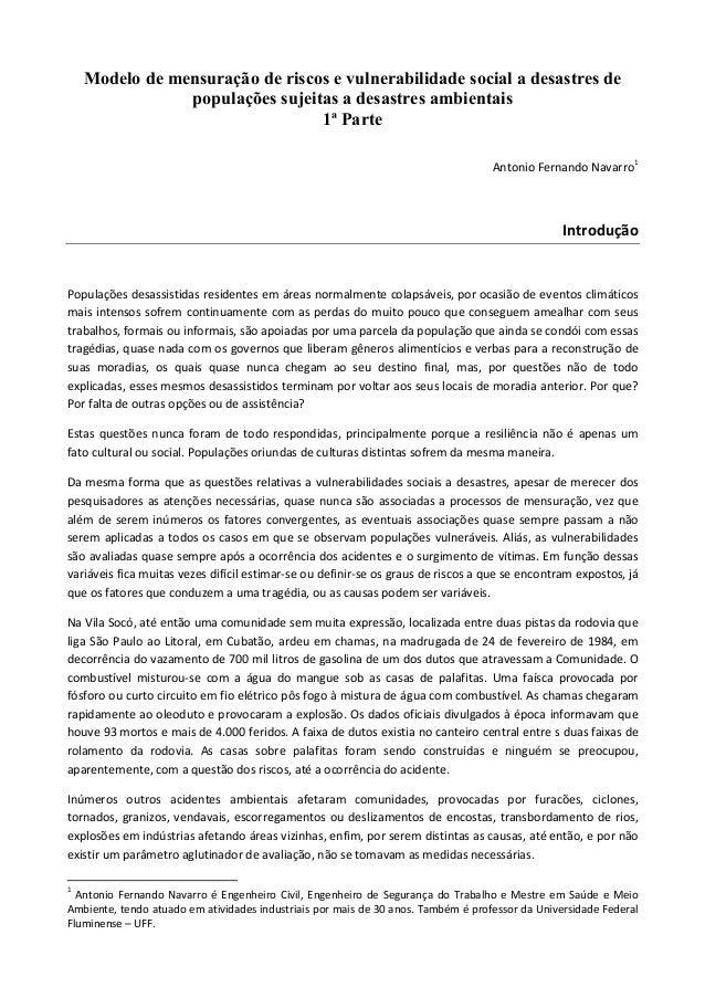 Modelo de mensuração de riscos e vulnerabilidade social a desastres de populações sujeitas a desastres ambientais 1ª Parte...