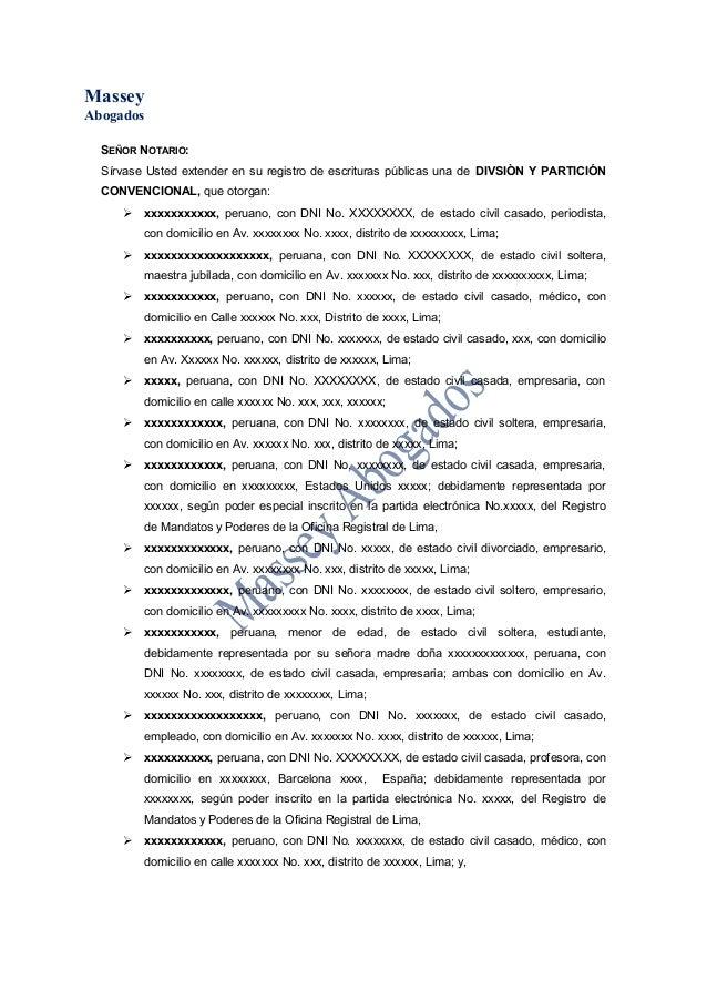 MasseyAbogadosSEÑOR NOTARIO:Sírvase Usted extender en su registro de escrituras públicas una de DIVSIÒN Y PARTICIÓNCONVENC...