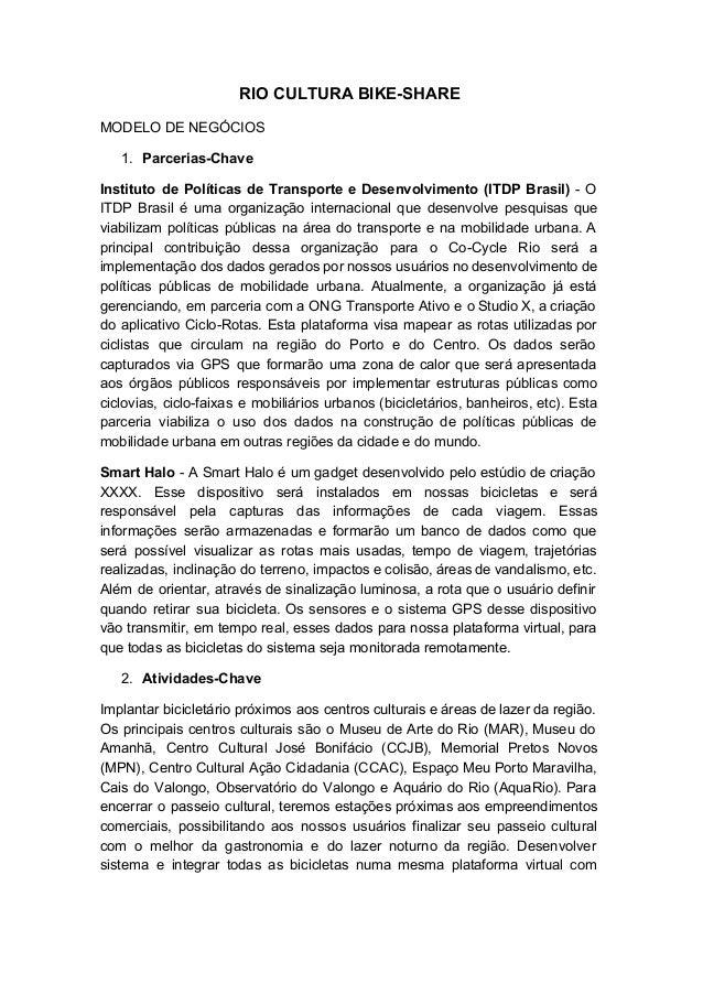 RIOCULTURABIKESHARE MODELODENEGÓCIOS  1. ParceriasChave Instituto de Políticas de Transporte e Desenvolvimento (...