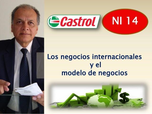 NI 14Los negocios internacionales            y el    modelo de negocios