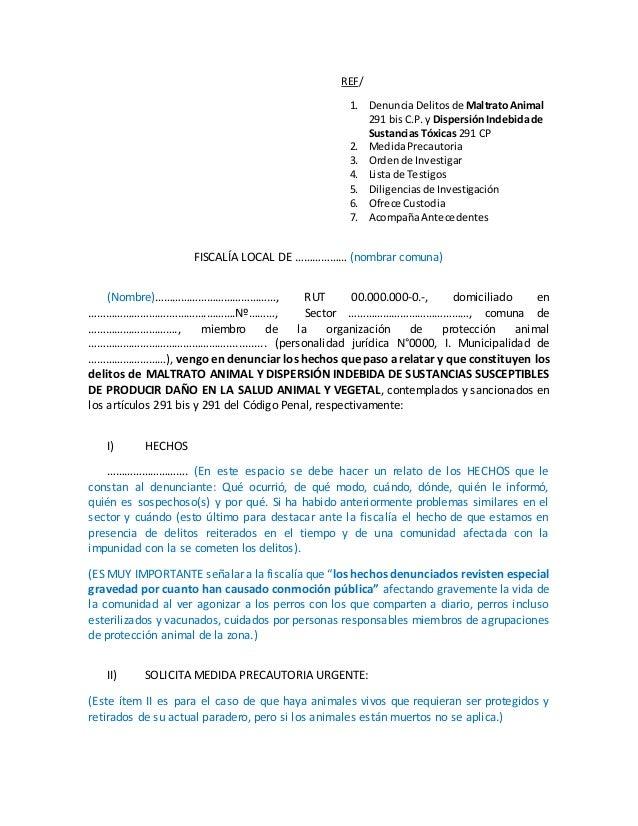 REF/ 1. DenunciaDelitosde MaltratoAnimal 291 bisC.P. y DispersiónIndebidade Sustancias Tóxicas 291 CP 2. MedidaPrecautoria...