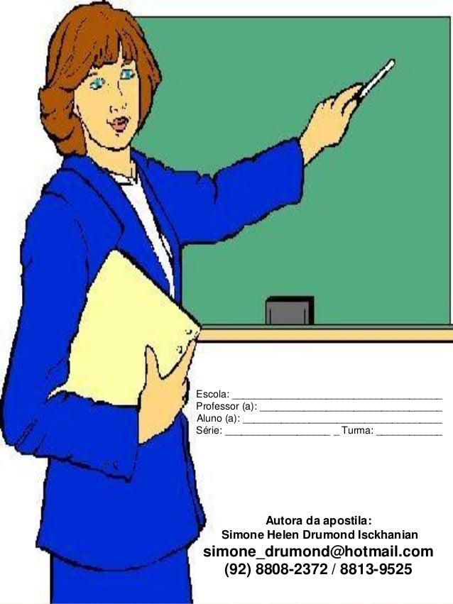 Escola: ______________________________________Professor (a): _________________________________Aluno (a): _________________...