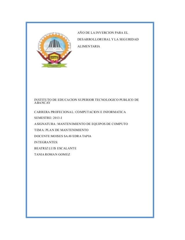 AÑO DE LA INVERCION PARA EL DESARROLLORURAL Y LA SEGURIDAD ALIMENTARIA INSTITUTO DE EDUCACION SUPERIOR TECNOLOGICO PUBLICO...