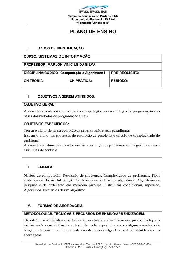 """Centro de Educação do Pantanal Ltda Faculdade do Pantanal – FAPAN """"Formando Vencedores""""  PLANO DE ENSINO I.  DADOS DE IDEN..."""