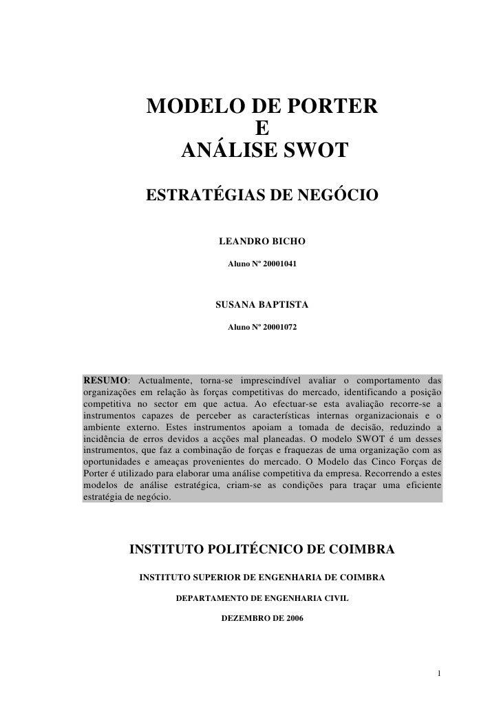 MODELO DE PORTER                      E                 ANÁLISE SWOT               ESTRATÉGIAS DE NEGÓCIO                 ...