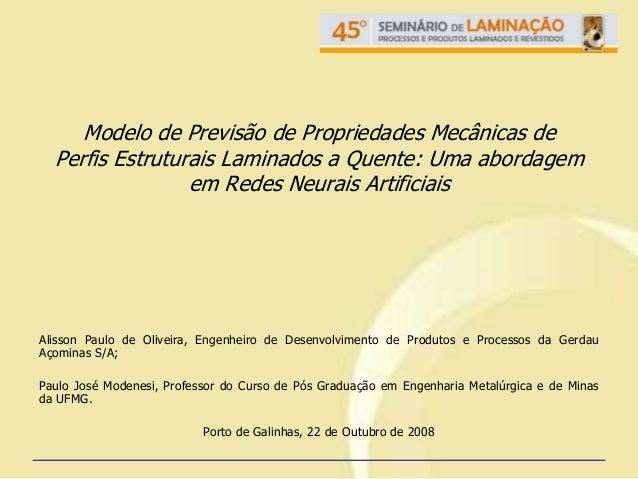 Modelo de Previsão de Propriedades Mecânicas de  Perfis Estruturais Laminados a Quente: Uma abordagem                 em R...