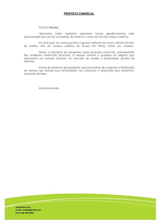 PROPOSTA COMERCIAL                        Prezado Parceiro,                    Queremos neste momento expressar nossos agr...