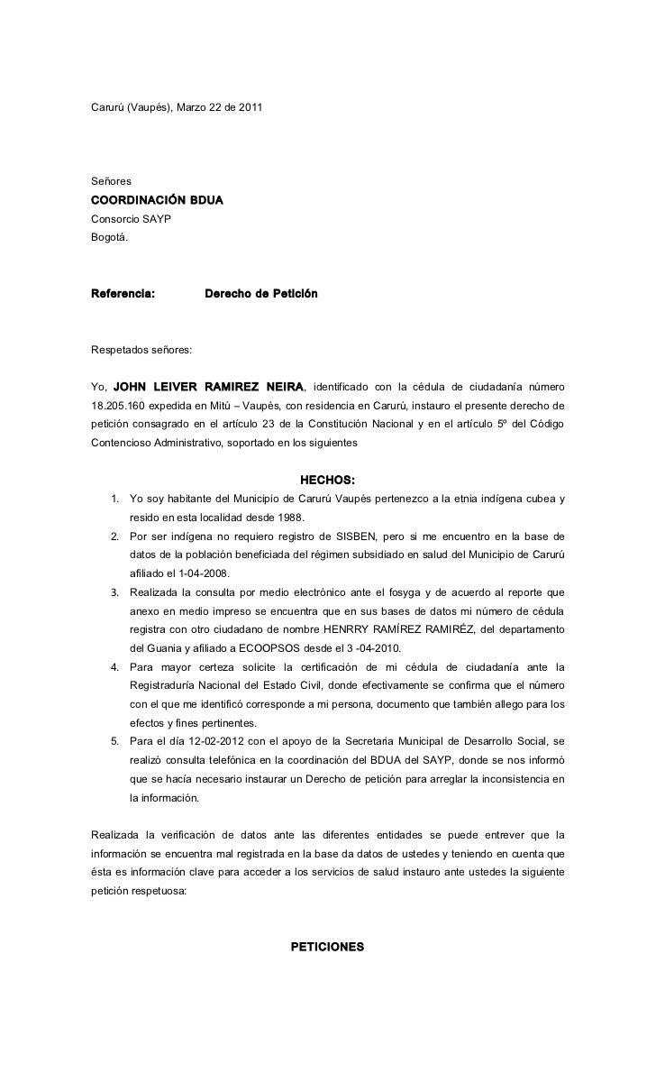 Carurú (Vaupés), Marzo 22 de 2011SeñoresCOORDINACIÓN BDUAConsorcio SAYPBogotá.Referencia:                 Derecho de Petic...