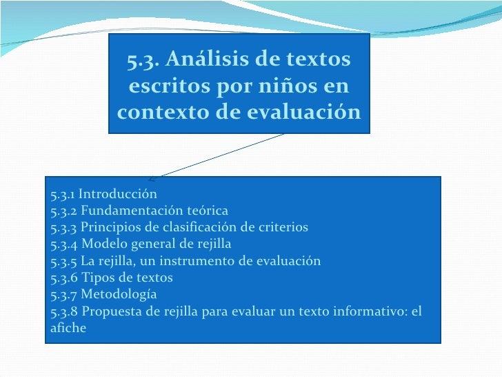 5.3. Análisis de textos            escritos por niños en           contexto de evaluación5.3.1 Introducción5.3.2 Fundament...
