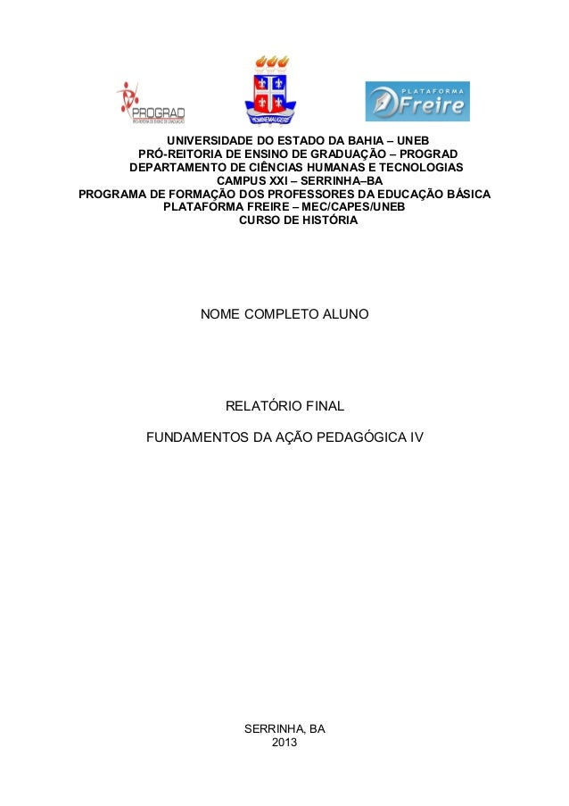 UNIVERSIDADE DO ESTADO DA BAHIA – UNEB       PRÓ-REITORIA DE ENSINO DE GRADUAÇÃO – PROGRAD      DEPARTAMENTO DE CIÊNCIAS H...