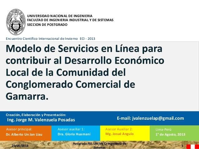 UNIVERSIDAD NACIONAL DE INGENIERIA FACULTAD DE INGENIERIA INDUSTRIAL Y DE SISTEMAS SECCION DE POSTGRADO Encuentro Científi...