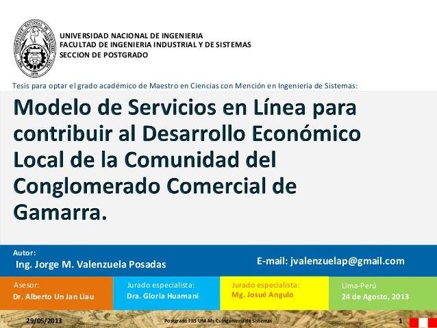 UNIVERSIDAD NACIONAL DE INGENIERIA FACULTAD DE INGENIERIA INDUSTRIAL Y DE SISTEMAS SECCION DE POSTGRADO Tesis para optar e...