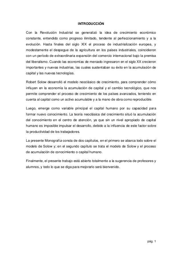 pág. 1 INTRODUCCIÓN Con la Revolución Industrial se generalizó la idea de crecimiento económico constante, entendido como ...