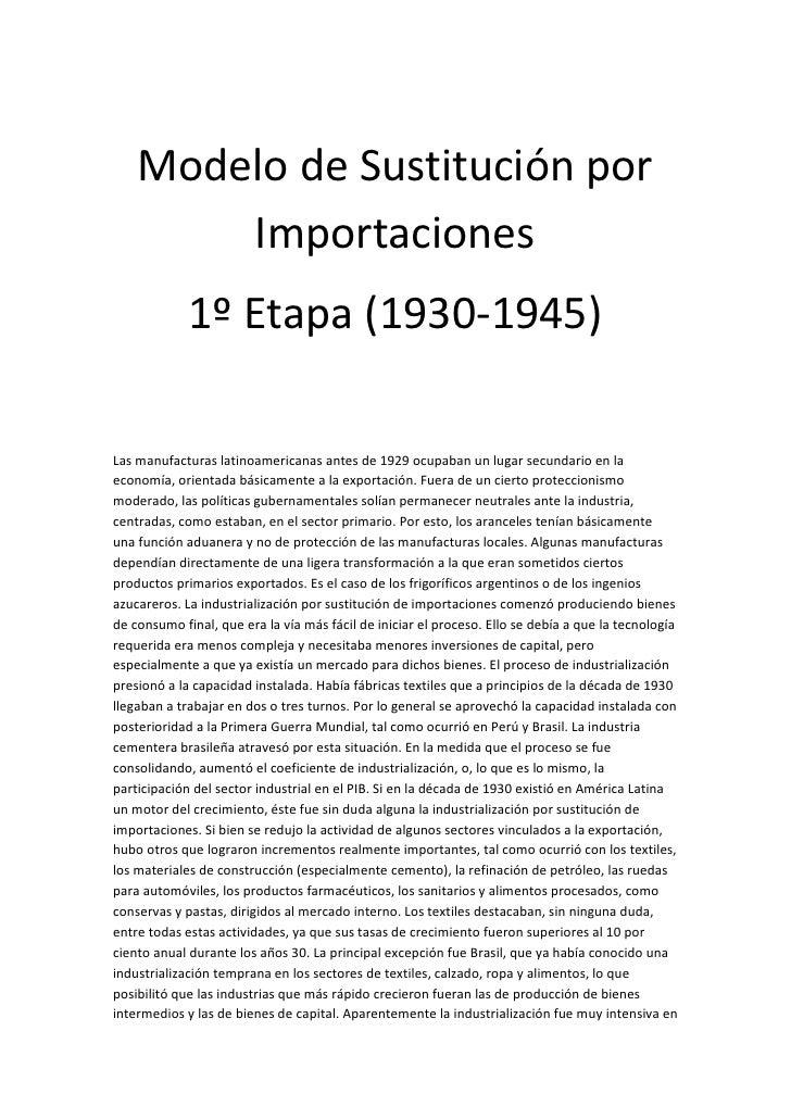 Modelo de Sustitución por        Importaciones             1º Etapa (1930-1945)Las manufacturas latinoamericanas antes de ...
