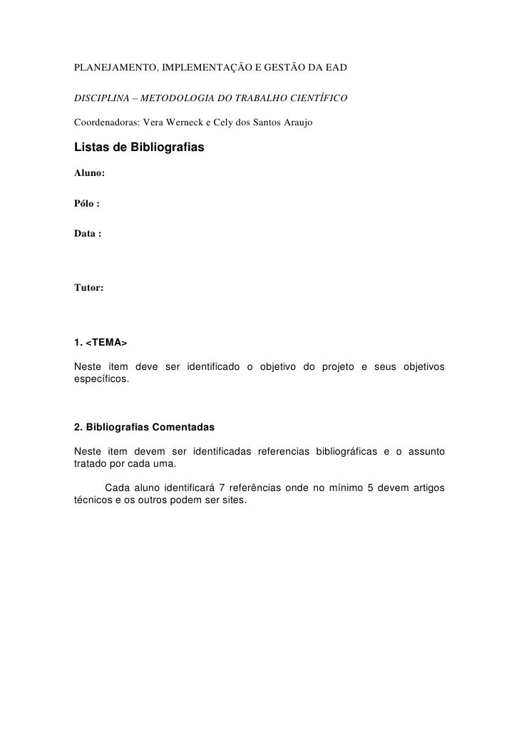 PLANEJAMENTO, IMPLEMENTAÇÃO E GESTÃO DA EADDISCIPLINA – METODOLOGIA DO TRABALHO CIENTÍFICOCoordenadoras: Vera Werneck e Ce...