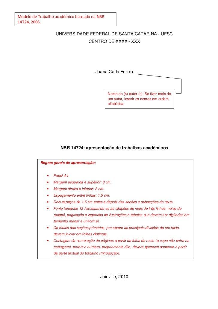 Modelo de Trabalho acadêmico baseado na NBR14724, 2005.                   UNIVERSIDADE FEDERAL DE SANTA CATARINA - UFSC   ...