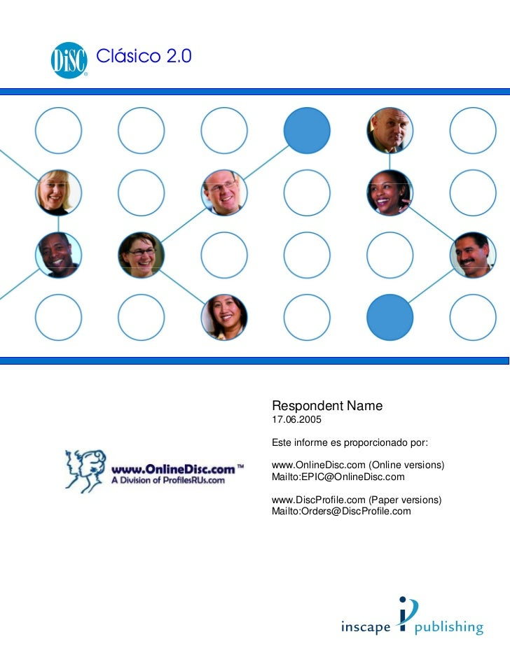 Clásico 2.0              Respondent Name              17.06.2005              Este informe es proporcionado por:          ...