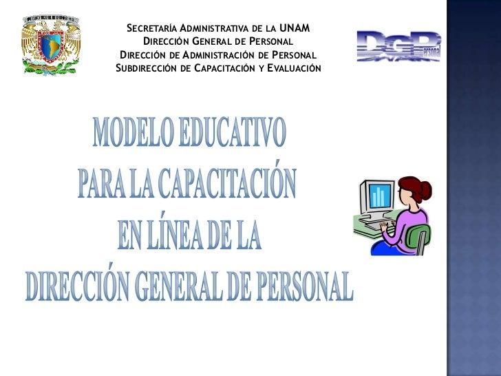 Secretaría Administrativa de la UNAM<br />Dirección General de Personal<br />Dirección de Administración de Personal<br />...