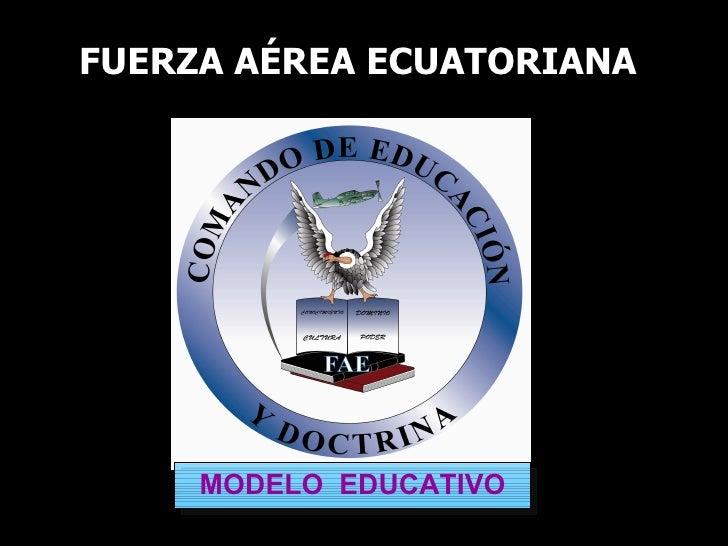 2008 FUERZA AÉREA ECUATORIANA MODELO  EDUCATIVO