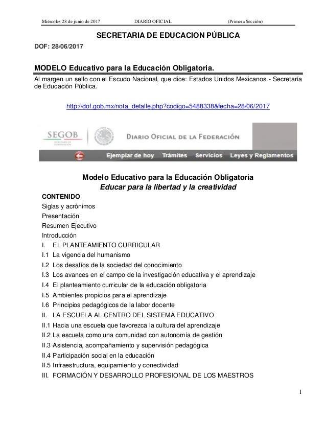 Miércoles 28 de junio de 2017 DIARIO OFICIAL (Primera Sección) 1 SECRETARIA DE EDUCACION PÚBLICA DOF: 28/06/2017 MODELO Ed...
