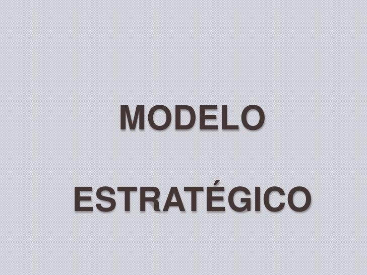MODELOESTRATÉGICO