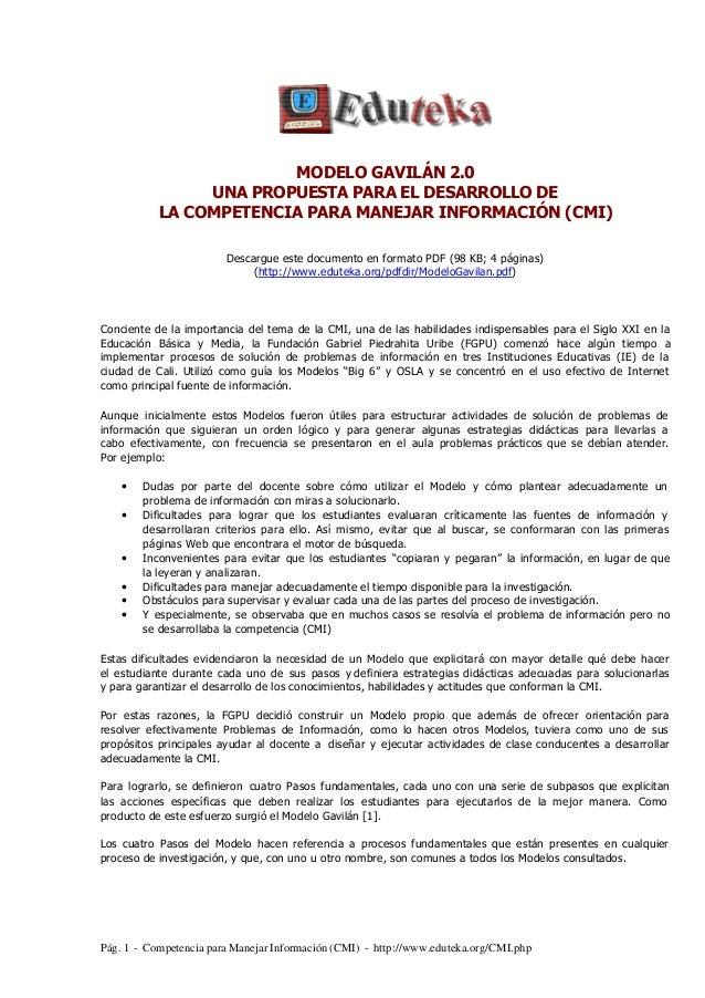 Pág. 1 - Competencia para Manejar Información (CMI) - http://www.eduteka.org/CMI.php MODELO GAVILÁN 2.0 UNA PROPUESTA PARA...