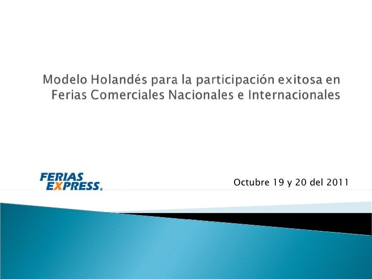 Octubre 19 y 20 del 2011