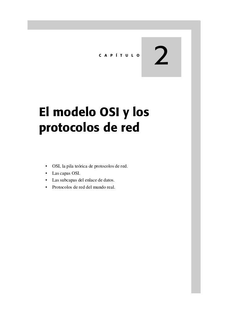 C A P Í T U L O                                                  2El modelo OSI y losprotocolos de red •   OSI, la pila te...