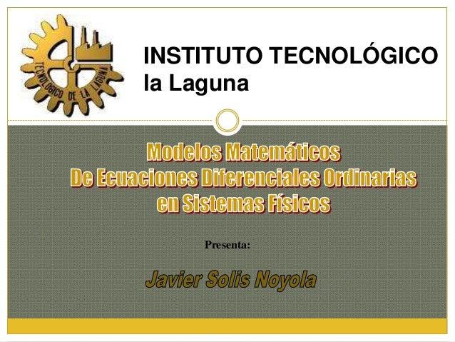 Presenta: INSTITUTO TECNOLÓGICO la Laguna