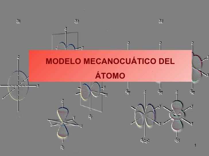 MODELO MECANOCUÁTICO DEL ÁTOMO