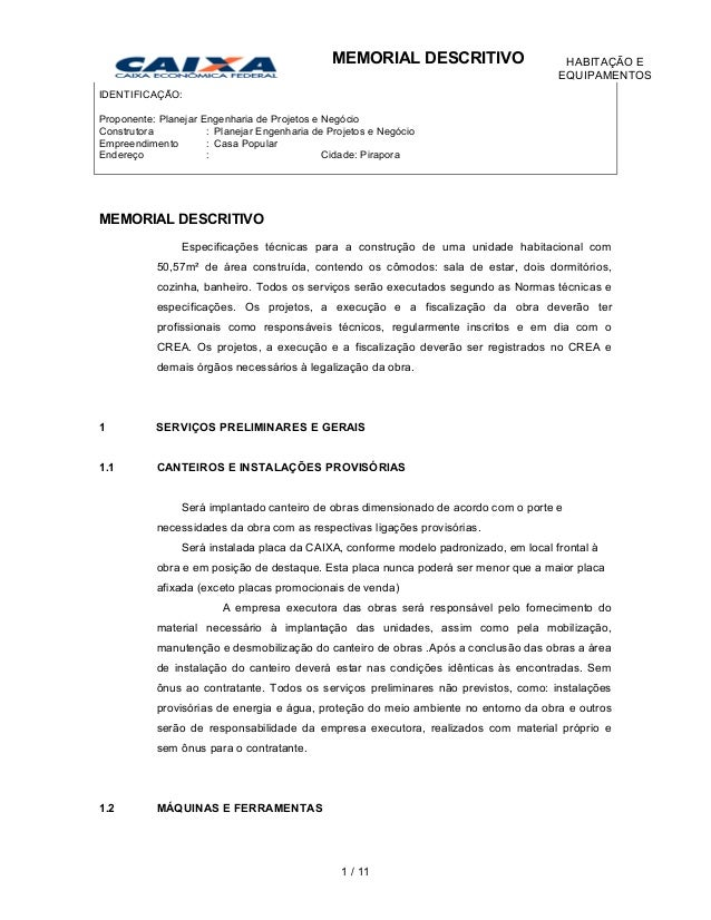 IDENTIFICAÇÃO: Proponente: Planejar Engenharia de Projetos e Negócio Construtora : Planejar Engenharia de Projetos e Negóc...