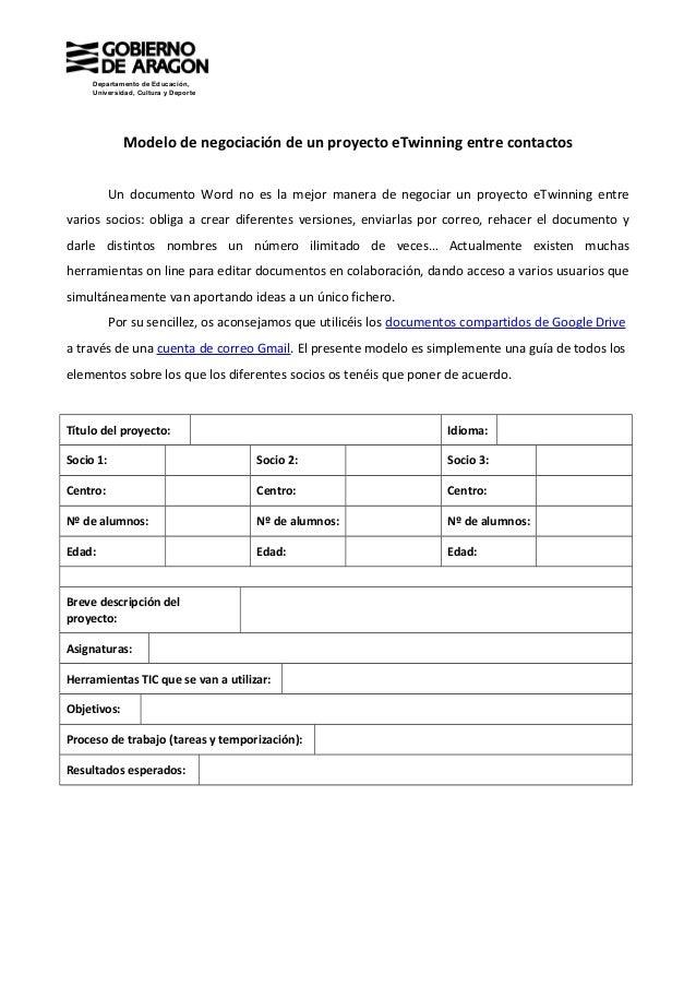Departamento de Educación, Universidad, Cultura y Deporte Modelo de negociación de un proyecto eTwinning entre contactos U...