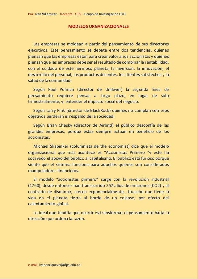 Por: Iván Villamizar – Docente UFPS – Grupo de Investigación GYO e-mail: ivanenriquevr@ufps.edu.co MODELOS ORGANIZACIONALE...