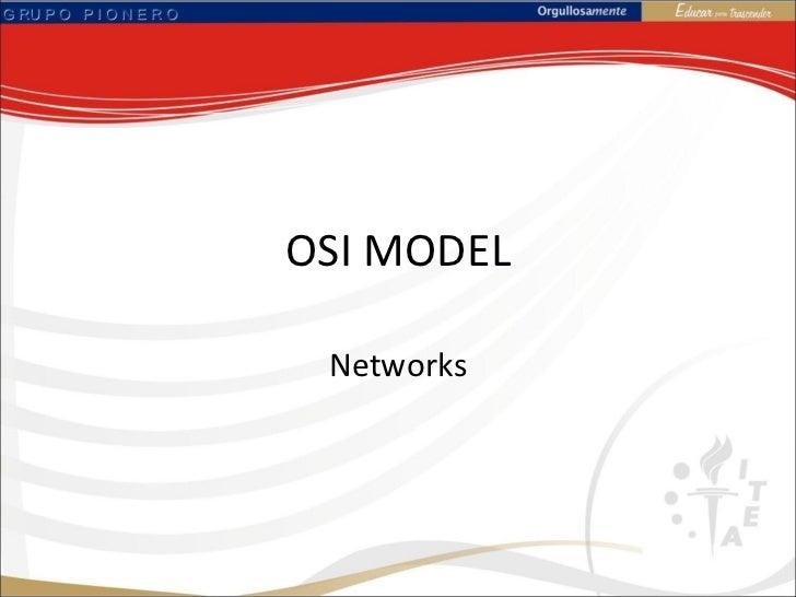 OSI MODEL Networks