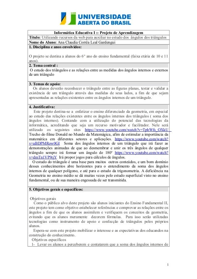 Informática Educativa I :: Projeto de Aprendizagem Título: Utilizando recursos da web para auxiliar no estudo dos ângulos ...