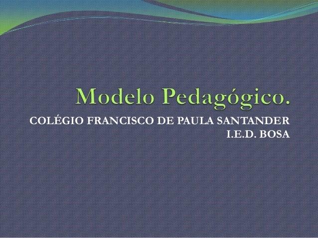 COLÉGIO FRANCISCO DE PAULA SANTANDER I.E.D. BOSA