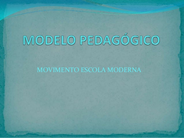 MOVIMENTO ESCOLA MODERNA