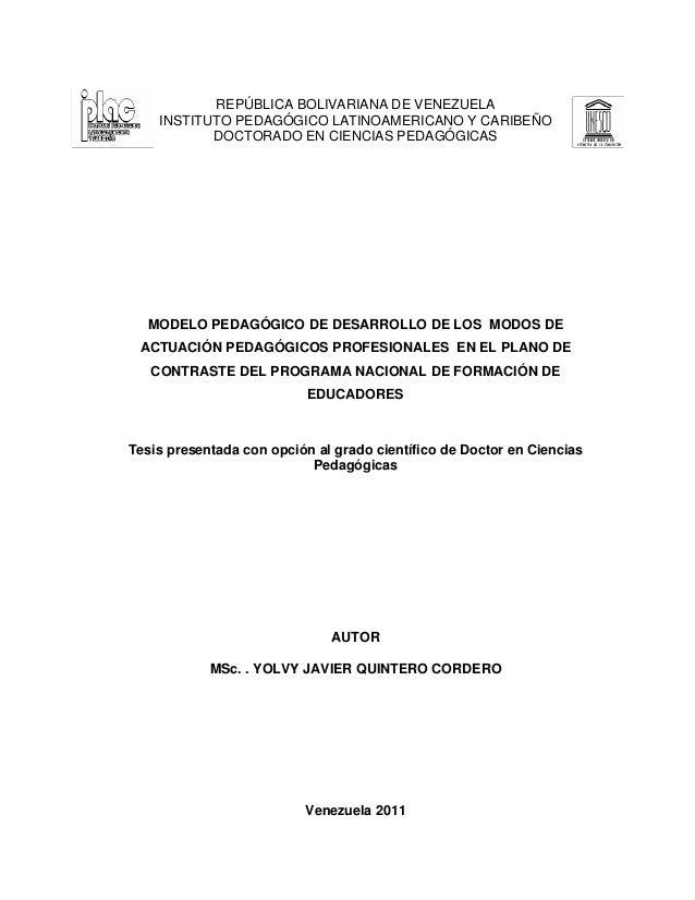 REPÚBLICA BOLIVARIANA DE VENEZUELA INSTITUTO PEDAGÓGICO LATINOAMERICANO Y CARIBEÑO DOCTORADO EN CIENCIAS PEDAGÓGICAS MODEL...