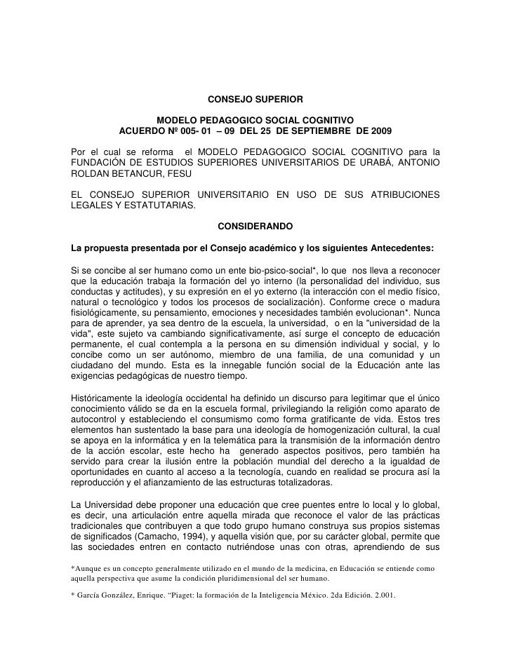 CONSEJO SUPERIOR                      MODELO PEDAGOGICO SOCIAL COGNITIVO               ACUERDO Nº 005- 01 – 09 DEL 25 DE S...